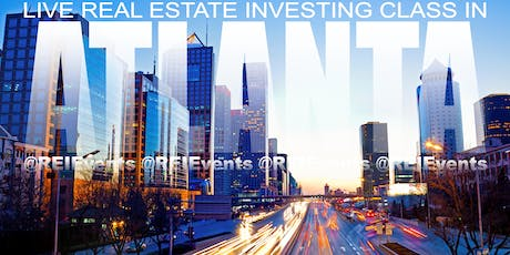 Atlanta Real Estate Investing LIVE Orientation  tickets