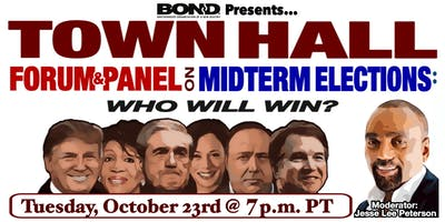 Town Hall Forum & Panel on Midterm Elections: Who Will Win?