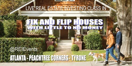 Atlanta Fix and Flip Properties for a Profit LIVE Orientation  tickets