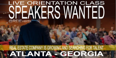 Atlanta SPEAKERS WANTED - LIVE Orientation  tickets