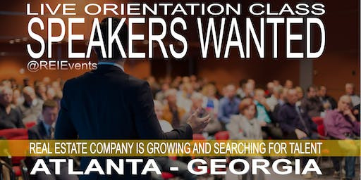 Atlanta SPEAKERS WANTED - LIVE Orientation