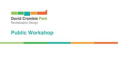 David Crombie Park: Public Workshop