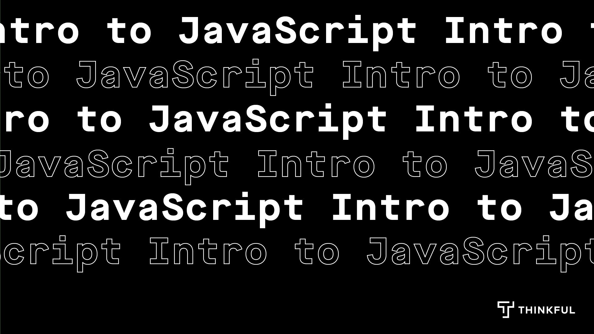 Thinkful Webinar: Intro to JavaScript: Build a Virtual Pet