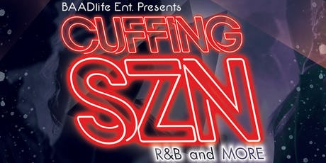 Cuffing SZN: RnB & More tickets