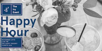 The Ivy Event: Happy Hour at The Scott Resort