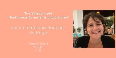The Village December meet (with mindfulness teache