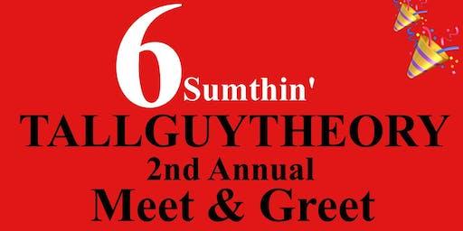 Tallguytheory 6sumthin Event