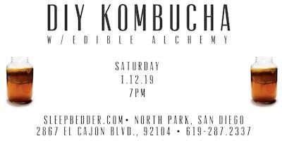 DIY KOMBUCHA W/ EDIBLE ALCHEMY