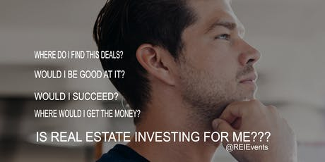 Is Real Estate Investing For ME??? FREE Webinar tickets