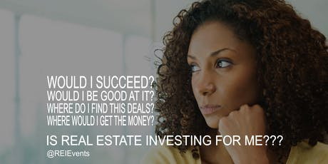 Is Real Estate Investing For ME??? FREE LIVE Orientation  tickets
