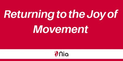 Returning to the Joy of Movement with Nia