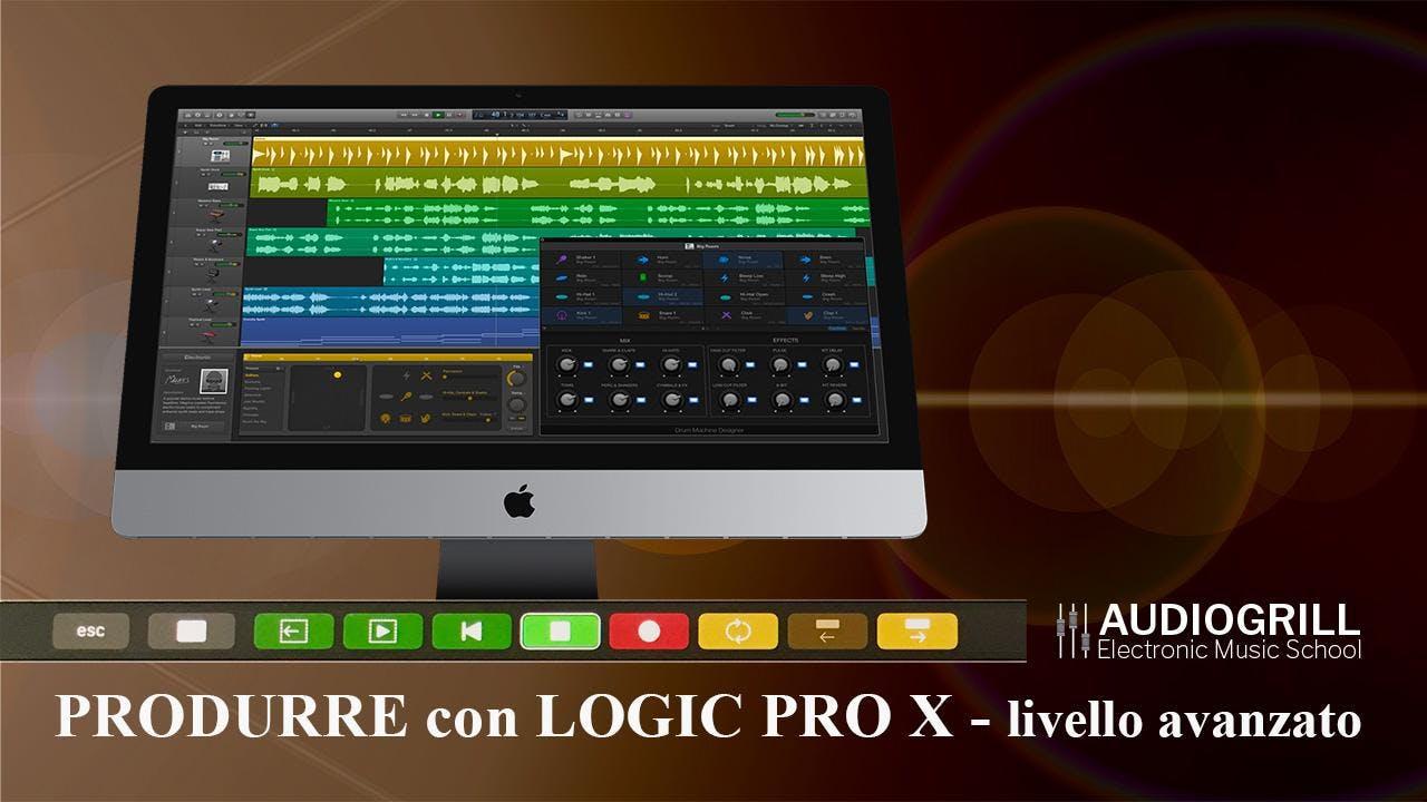 Produrre con Logic Pro X - Corso: livello ava