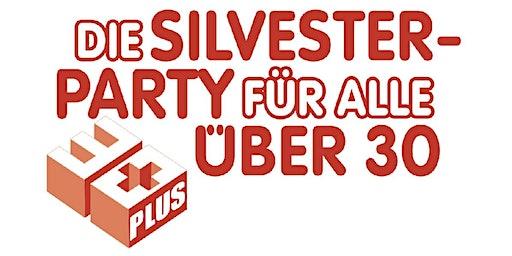 30 PLUS Silvester Spezial - Zoo-Gesellschaftshaus