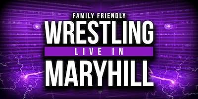 Live Family Wrestling - Maryhill