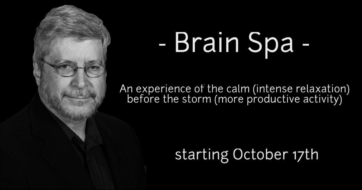 Brain Spa - with Certified Hypnotherapist, Alan Handelsman