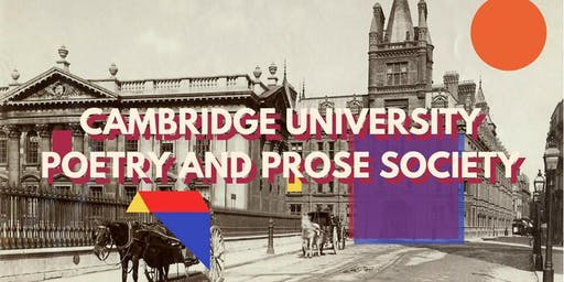 Cambridge University Poetry and Prose Society Membership 2018/2019