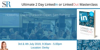 Ultimate 2 Day LinkedIn Masterclass with LinkedIn Expert, Sam Rathling