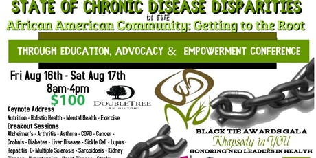 State of Chronic Disease Disparities in the African American Getting to the Root through Education, Advocacy & Empowerment tickets