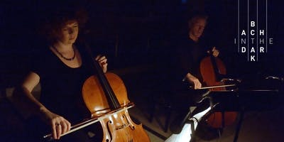 Bach in the Dark - Friday 1 November 2019 - Cello Duo