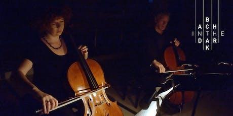 Bach in the Dark - Saturday 2 November 2019 - Cello Duo tickets