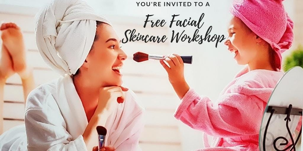Free Facial & Skincare Workshop