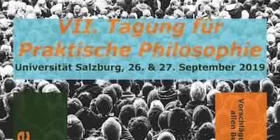 VII. Tagung für Praktische Philosophie