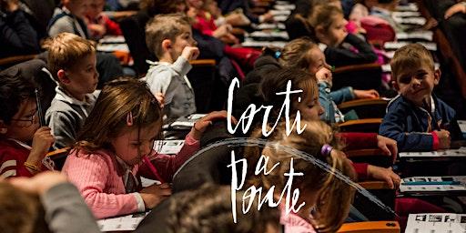 Corti a Ponte 2020 (3-7 anni): Mattinata di cinema ed intercultura, Padova