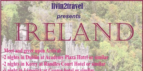 Livin2travel presents IRELAND tickets