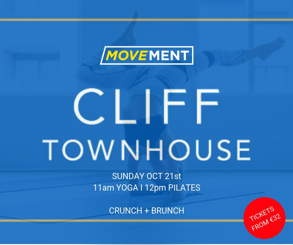 MOVEMENT+ at The Cliff Townhouse, Stephens Green