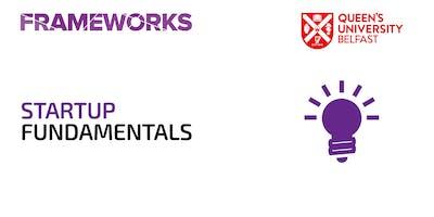 Frameworks: Startup Fundamentals