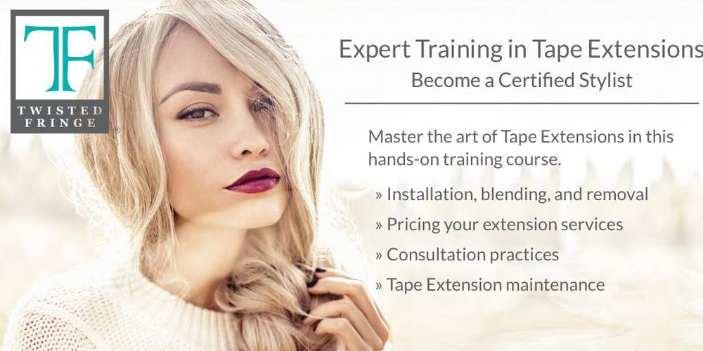 Hair Extensions Certification With Twisted Fringe Tickets Mon Dec
