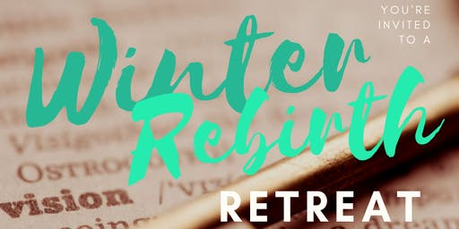 Winter Rebirth Retreat