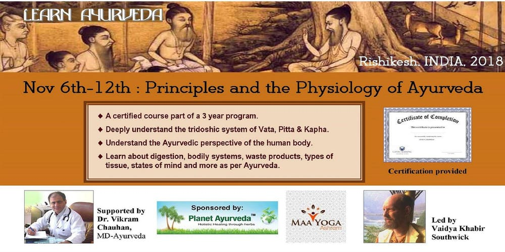 India 7 Day Course Principles Physiology Of Ayurveda Rishikesh