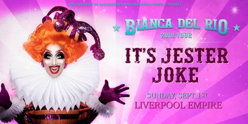 "Bianca Del Rio ""It's Jester Joke"" 2019 Tour (Empire, Liverpool)"