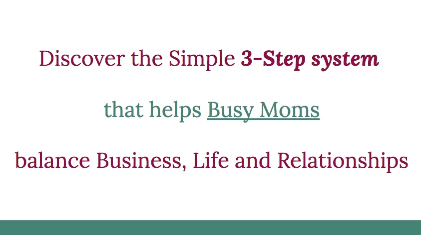 Busy Moms Wanting to Balance Biz, Life, and R