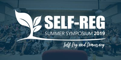Self-Reg Summer Symposium 2019