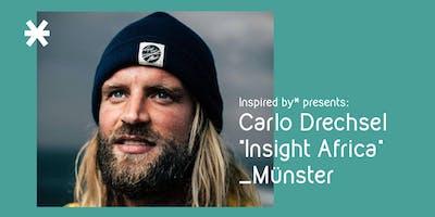 "Carlo Drechsel on Tour • \""Insight Africa\"" • Münster"