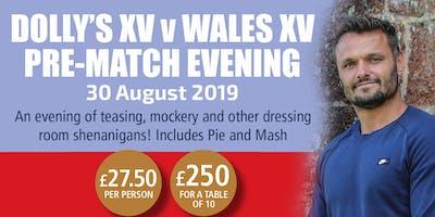 Dolly's XV v Wales XV Pre-Match Evening (Table of Ten)
