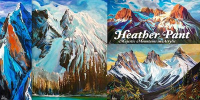 Majestic Mountains • Heather Pant Acrylic Painting Workshop
