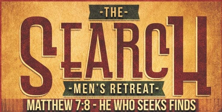 The Search - Men's Retreat 2019