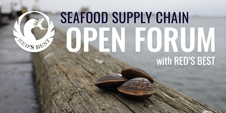 Red's Best Open Forum: Dive into New England's Local Seafood Supply Chain tickets