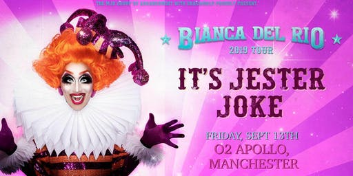 """Bianca Del Rio """"It's Jester Joke"""" 2019 Tour (O2 Apollo, Manchester)"""