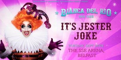 "Bianca Del Rio ""It's Jester Joke"" 2019 Tour (SSE Arena, Belfast)"