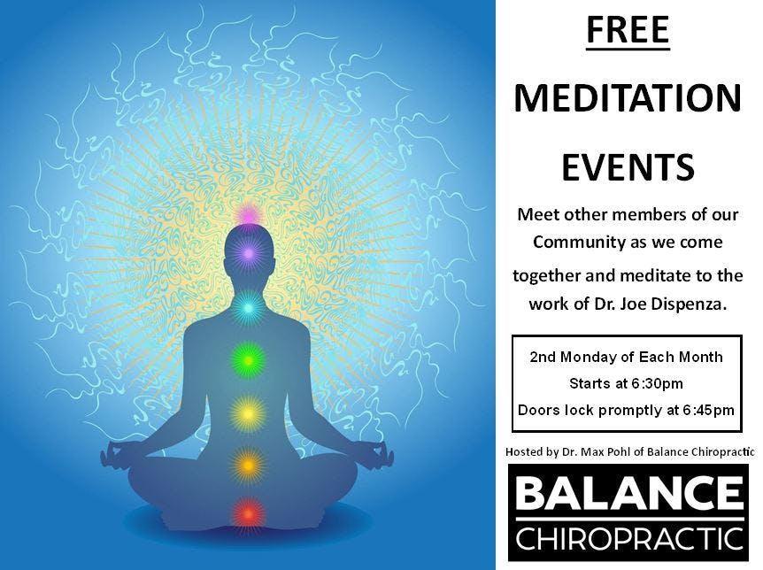 Dr  Joe Dispenza Beginner Meditation Group! at Balance Chiropractic