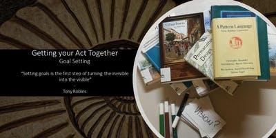 Getting your Act Together (Goal Setting) with Michael Wardle