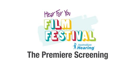 Hear For You National Film Festival Premiere Screening 2019 tickets