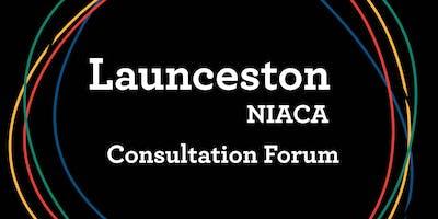 Launceston - NIACA Consultation Forum February 2019