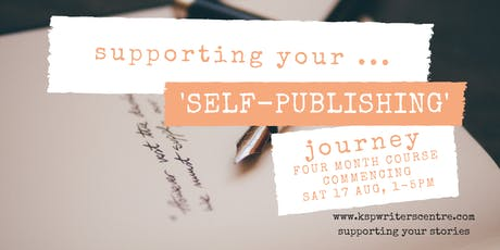 Supporting Your ... 'Self-Publishing' Journey tickets