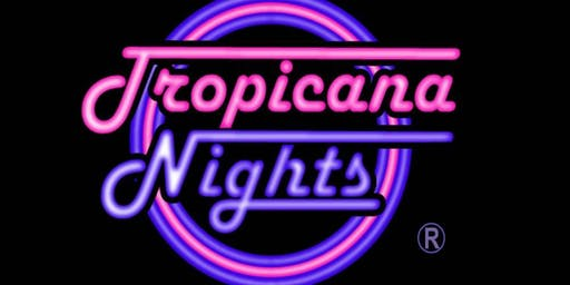 Tropicana Nights -  Bury St Edmunds Sept 2019