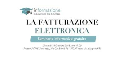 La Fatturazione Elettronica - Seminario informativo gratuito
